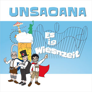 UNSAOANA - Es is Wiesnzeit
